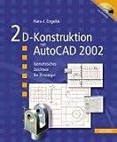 echange, troc Hans-J. Engelke - 2D-Konstruktion mit AutoCAD 2002.