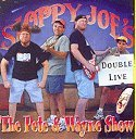 The Pete and Wayne Show Double Live - Recorded At Sloppy Joe's