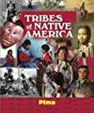 img - for Tribes of Native America - Pima book / textbook / text book