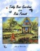 Teddy Bear Guardians of the Rain Forest