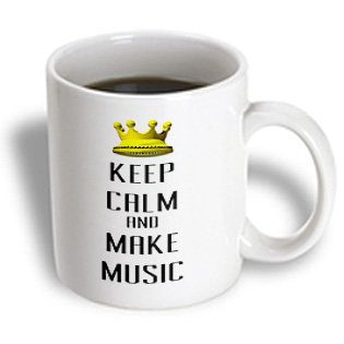 Blonde Designs Gold Crown For Keep Calm Various Things - Gold Crown Keep Calm And Make Music - 11Oz Mug (Mug_120877_1)