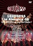 LOUDNESS in America 06 LIVE SHOCKS world circuit 2006 chapter 1 [DVD]