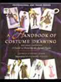 img - for A Handbook Of Costume Drawing, 2E book / textbook / text book