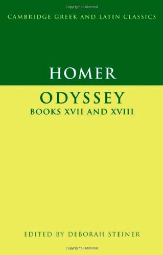 Homer: Odyssey Books XVII-XVIII (Cambridge Greek and Latin Classics)