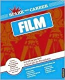 img - for Spark Your Career in Film ((SparkNotes)) book / textbook / text book