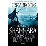 Bearers Of The Black Staff: Legends of Shannara: Book Oneby Terry Brooks