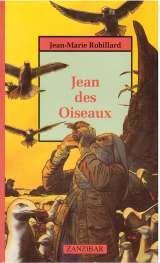 Jean des oiseaux par Jean-Marie Robillard