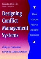 Designing Conflict Management Systems: A Guide to...