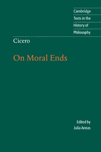 Cicero: On Moral Ends (Cambridge Texts in the History of...