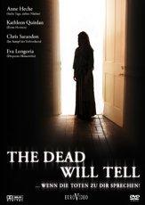 The Dead Will Tell - ... wenn die Toten zu dir sprechen