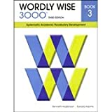 img - for Wordly Wise 3000 : Systematic Academic Vocabulary Development, Book 3 book / textbook / text book