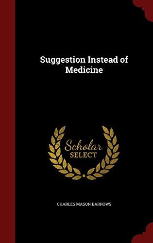 Suggestion Instead of Medicine