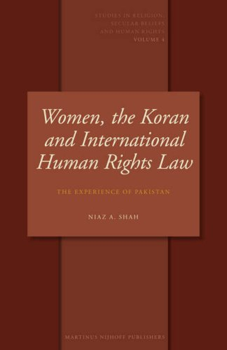 Women, the Koran and International Human Rights Law: The Experience of Pakistan