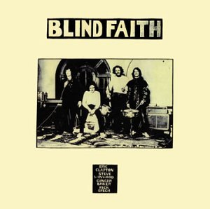 Blind Faith - Blind Faith (Delux Edition Disk 1) - Zortam Music