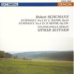 Schumann: Symphony No. 2 & 4