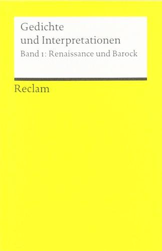 Gedichte und Interpretationen / Renaissance und Barock