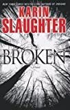 Karin Slaughter Broken (Thorndike Core)