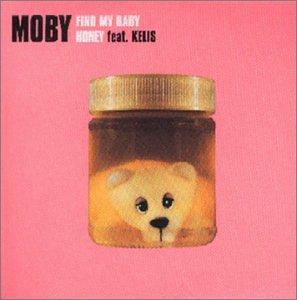 Moby - Find My Baby/Honey - Zortam Music