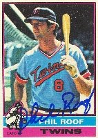Phil Roof Minnesota Twins 1976 Topps Autographed Hand Signed Trading Card. by Hall+of+Fame+Memorabilia