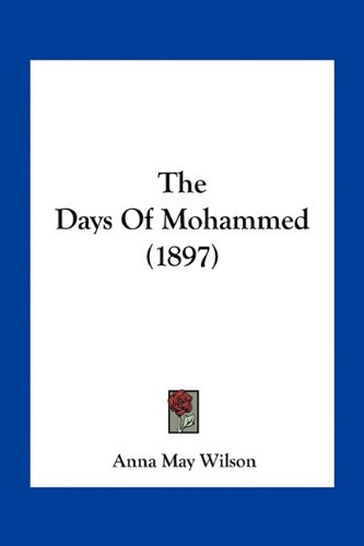 The Days of Mohammed (1897)