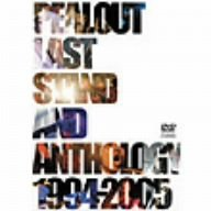 LAST STAND & ANTHOLOGY 1994-2005 [DVD]