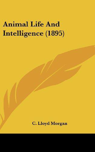 Animal Life and Intelligence (1895)