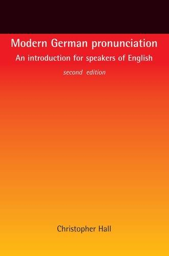 Modern German pronunciation: An introduction for speakers of English PDF