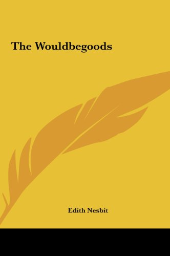 The Wouldbegoods the Wouldbegoods