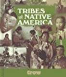 img - for Tribes of Native America: Crow book / textbook / text book