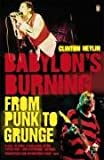 Babylon's Burning: From Punk to Grunge (0141024313) by Heylin, Clinton
