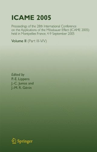 ICAME 2005: Proceedings of the 28th International Conference on the Applications of the Mössbauer Effect (ICAME 2005) h