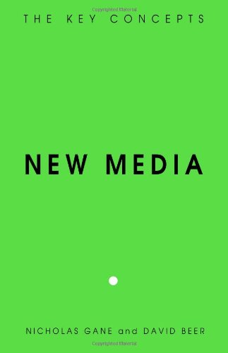 New Media: The Key Concepts