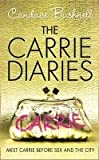 The Carrie Diaries (1) - The Carrie Diaries Candace Bushnell