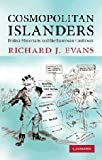 Richard J. Evans Cosmopolitan Islanders: British Historians and the European Continent