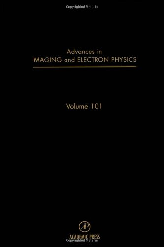 Advances In Imaging And Electron Physics, Volume 101 (Srlances In Imaging & Electron Physics)