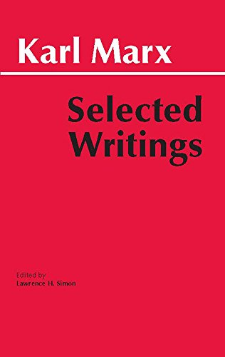 Marx: Selected Writings (Hackett Classics)