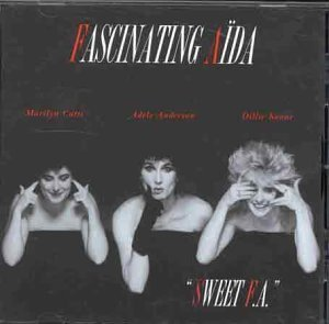 Sweet Fa by Fascinating Aida (1999) Audio CD