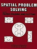 img - for Spatial Problem Solving With Paper Folding and Cutting book / textbook / text book