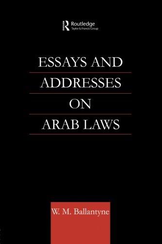 Essays and Addresses on Arab Laws