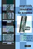img - for Large-Eddy Simulation for Acoustics (Cambridge Aerospace Series) book / textbook / text book