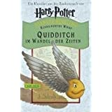 """Quidditch im Wandel der Zeitenvon """"Joanne K. Rowling"""""""