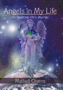 NEW Angels in My Life: An Inspiring Life's Journey by Givens Mathell Givens