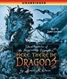 Here, There Be Dragons (Chronicles of the Imaginarium Geographica)