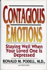 Contagious Emotions: Staying Well When Someone You Love Is Depressed