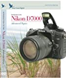 Blue Crane DVD Guide to Nikon D7000 Volume 2: Advanced Topics