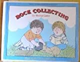 Rock Collecting (Let's-Read-and-Find-Out Book) (0064450635) by Gans, Roma