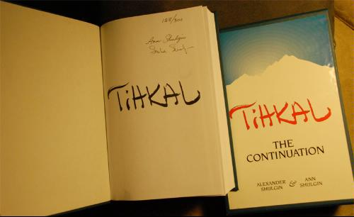Pihkal: A Chemical Love Story & Tihkal: The Continuation., SHULGIN, Alexander & Ann.