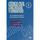 Código Civil concordado y comentado: Con jurisprudencia y doctrina de las Audiencias Provinciales (Derecho - Textos...