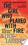 The Girl Who Played with Fire (Millennium Trilogy, No 2) (0307476154) by Stieg Larsson
