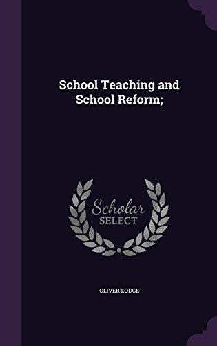 School Teaching and School Reform;